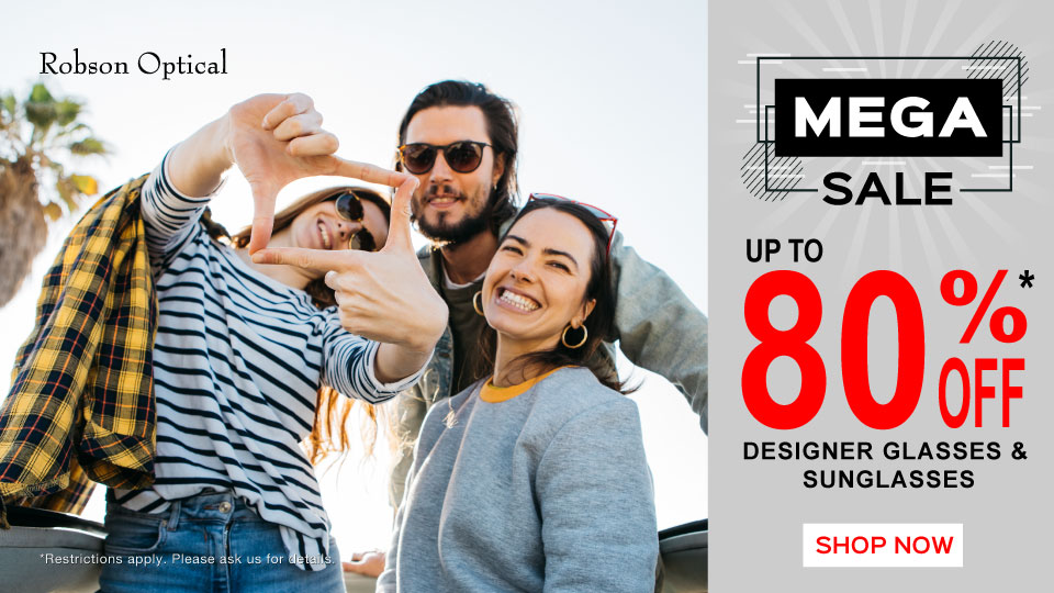 Robson Optical - Mega Sale: up to 80% off designer sunglasses & glasses